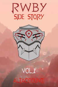 RWBY: Side Story Vol.1 (Upcoming Revision)