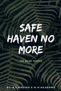 Safe Haven No More