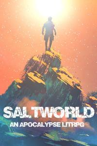 Saltworld: An Apocalypse LitRPG