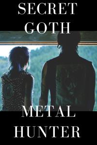 Secret Goth Metal Hunters