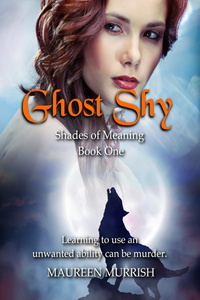 Shades Of Meaning Book 1 : Ghost Shy