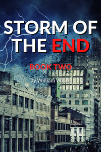 Storm of the End: Book Two