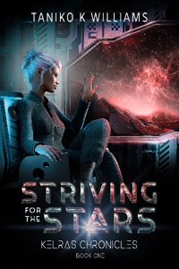 Striving for the Stars, Kelras Chronicles Book one