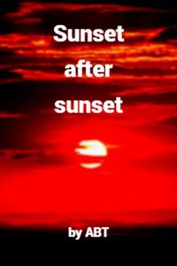 Sunset After Sunset