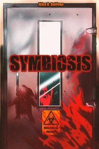 Symbiosis: The Beginning