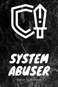 System Abuser