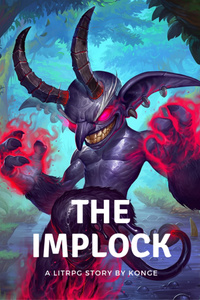 Tales of the Implock - A LitRPG Monster Evolution Story