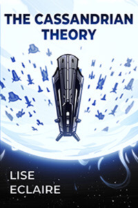 The Cassandrian Theory