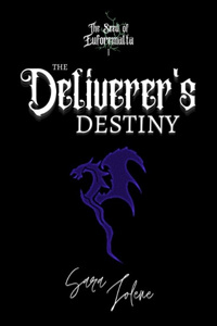 The Deliverer's Destiny