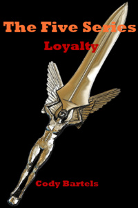 The Five Series - Loyalty