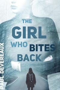 The Girl Who Bites Back