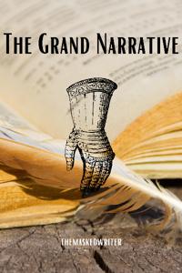 The Grand Narrative