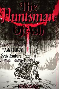 The Huntsman Of Ash