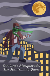 The Huntsman's Quest (A Street-level Magic Hero.)