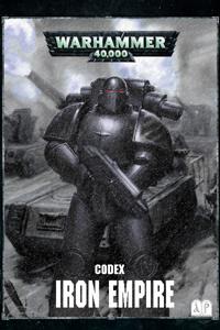 The Iron Empire: A Novel and Codex of the Fourth Legion