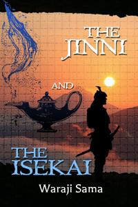 The Jinni and The Isekai