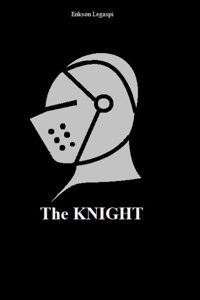 The Knight: A short story