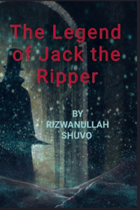 The Legend of Jack The Ripper