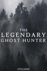 The Legendary Ghost Hunter