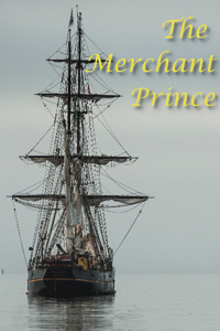 The Merchant Prince Book 1: Returning Home
