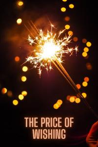 The Price of Wishing