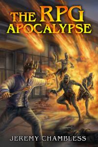The RPG Apocalypse (LitRPG)