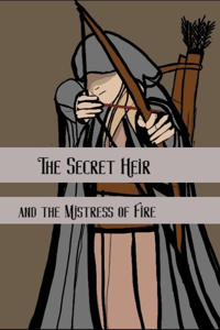 The Secret Heir and the Mistress of Fire