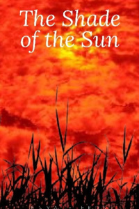 The Shade of the Sun