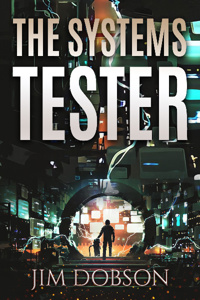The Systems Tester: An Intergalactic Fantasy LitRPG