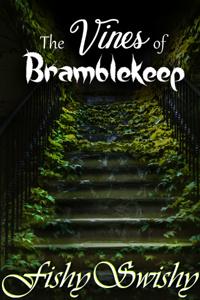 The Vines of Bramblekeep