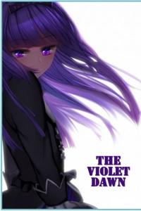 The Violet Dawn (a dark litRPG adventure)