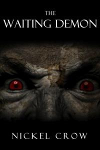 The Waiting Demon