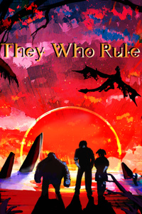 They Who Rule