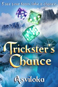 Trickster's Chance (Book 2 of a Fantasy LitRPG trilogy)