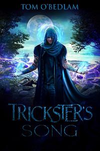 Trickster's Song [A LitRPG Portal Fantasy]