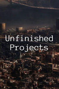 Unfinished Projects