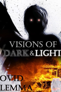 Visions of Dark & Light