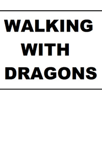 Walking With Dragons
