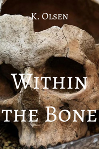 Within the Bone