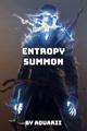 Entropy Summon