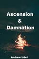 Ascension & Damnation