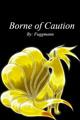 Borne of Caution