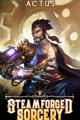 Steamforged Sorcery [A Steampunk LitRPG]