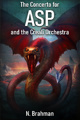 The Concerto for Asp and the Creali Orchestra