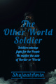The Other World Soldier